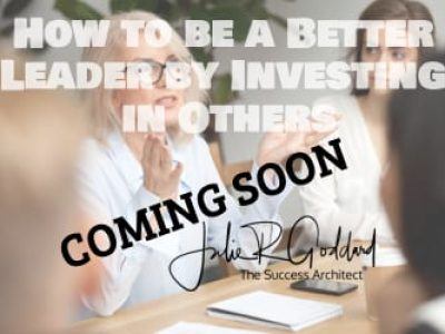 How to be a Better Leader by Investing in Others